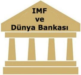 İMF Nedir?   Dünya Bankası Nedir? İMF ve Dünya Bankası arasında ne fark vardır?
